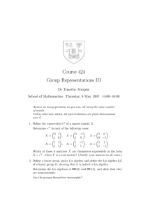 Course 424 Group Representations III Dr Timothy Murphy