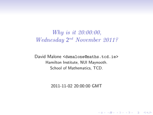 Why is it 20:00:00, Wednesday 2 November 2011? David Malone <>