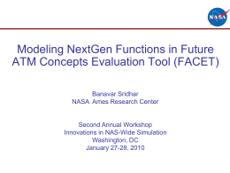 Modeling NextGen Functions in Future ATM Concepts Evaluation Tool (FACET)