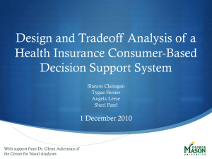 Design and Tradeoff Analysis of a Health Insurance Consumer-Based Decision Support System