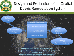 Design and Evaluation of an Orbital Debris Remediation System
