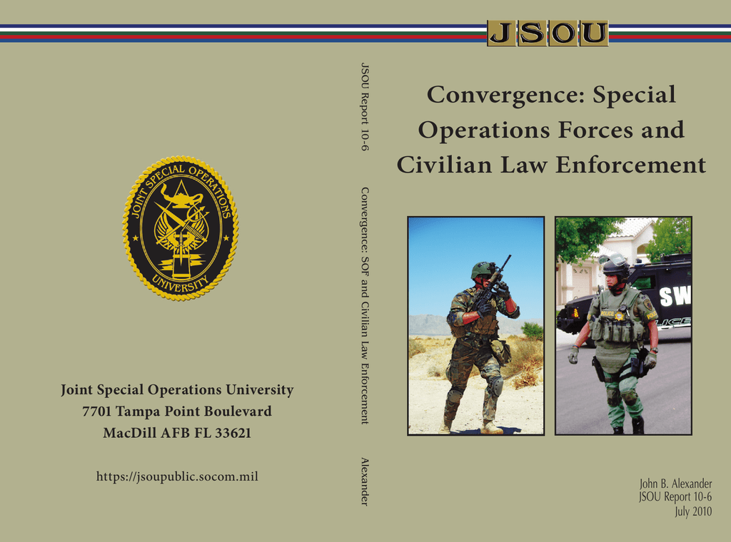 Convergence: Special Operations Forces and Civilian Law