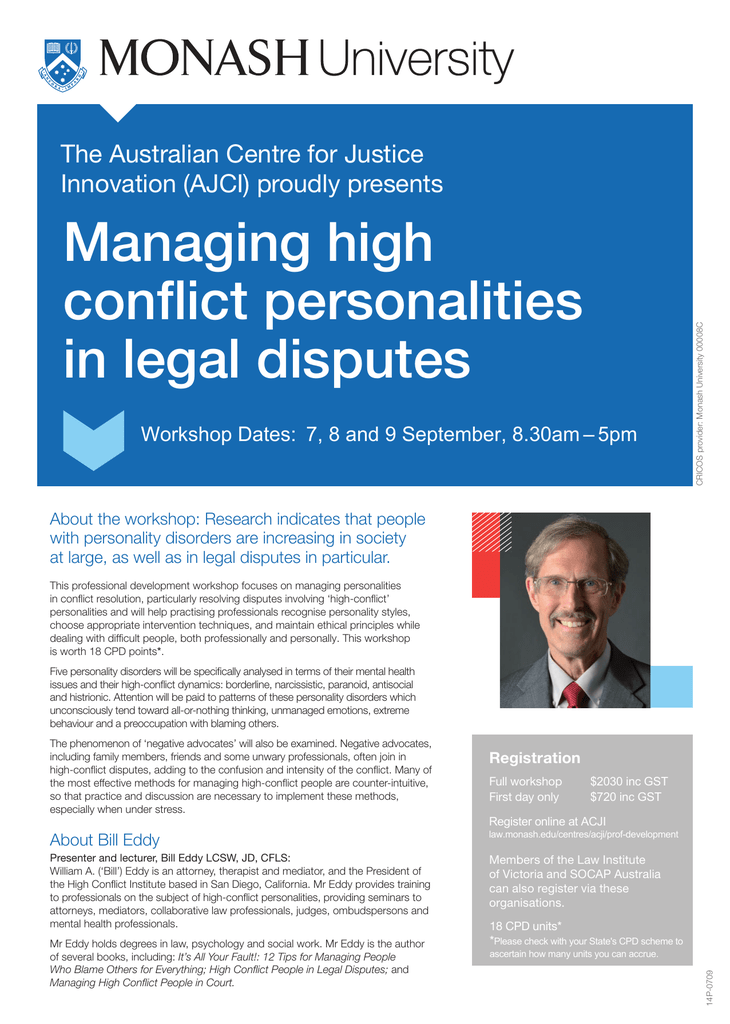 Managing high conflict personalities in legal disputes The