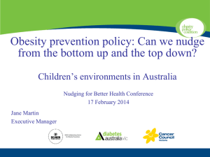Obesity prevention policy: Can we nudge  Children's environments in Australia