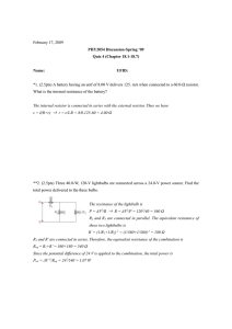 February 17, 2009 PHY2054 Discussion-Spring '09 Quiz 4 (Chapter 18.1-18.7)