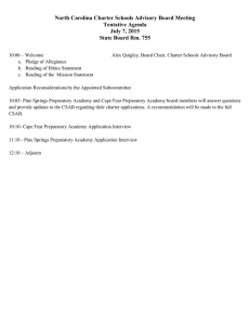 North Carolina Charter Schools Advisory Board Meeting Tentative Agenda July 7, 2015