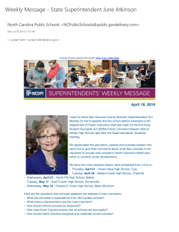 Weekly Message + State Superintendent June Atkinson Lynda Fuller <>;