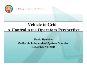 Vehicle to Grid - A Control Area Operators Perspective David Hawkins