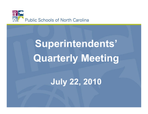 Superintendents' Quarterly Meeting July 22, 2010