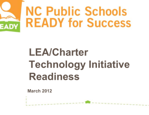 LEA/Charter Technology Initiative Readiness March 2012