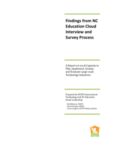 Findings from NC  Education Cloud  Interview and  Survey Process