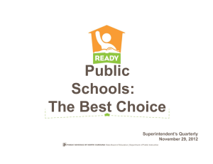 Public Schools: The Best Choice Superintendent's Quarterly