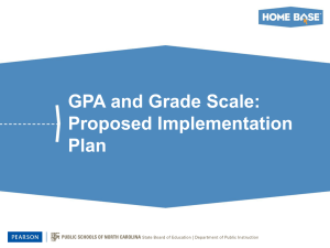 GPA and Grade Scale: Proposed Implementation Plan