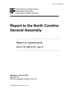 Report to the North Carolina General Assembly  Report on Assessments