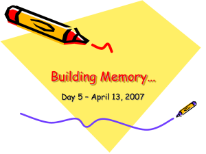 Building Memory… Day 5 – April 13, 2007