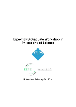 Eipe-TiLPS Graduate Workshop in Philosophy of Science  Rotterdam, February 20, 2014