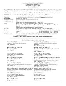 Introductory Physical Chemistry II- Syllabus Chem-419-010, Spring 2011 206 Brown Laboratory