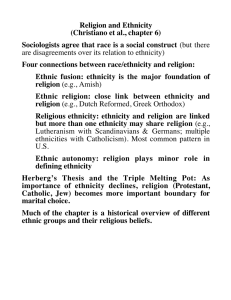 Religion and Ethnicity (Christiano et al., chapter 6)