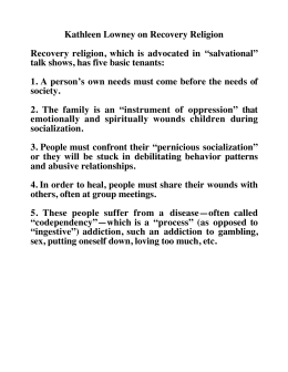 Kathleen Lowney on Recovery Religion talk shows, has five basic tenants:
