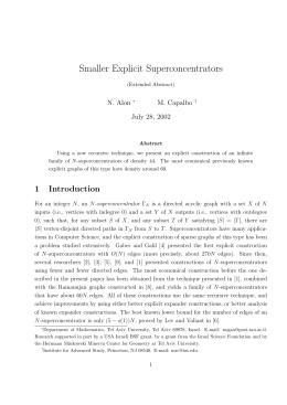Smaller Explicit Superconcentrators N. Alon M. Capalbo July 28, 2002