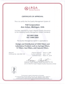 Pall Corporation Ann Arbor, Michigan, USA CERTIFICATE OF APPROVAL is to certify that
