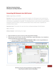 Converting GIS Datasets into CAD Format Ball State University Libraries