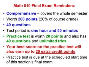 Math 010 Final Exam Reminders: Comprehensive 40 questions