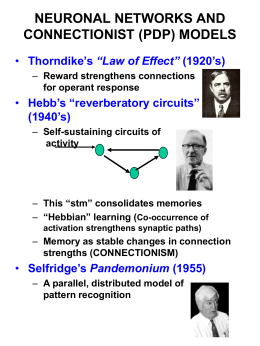 "NEURONAL NETWORKS AND CONNECTIONIST (PDP) MODELS ""Law of Effect"" Hebb's ""reverberatory circuits"""