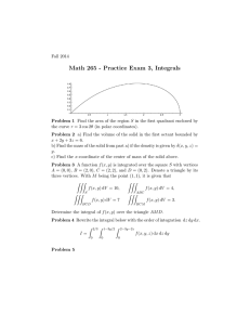 Math 265 - Practice Exam 3, Integrals