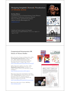 of  Scholarly Activity Designing Insightful Network Visualizations