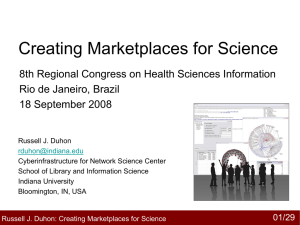 Creating Marketplaces for Science 8th Regional Congress on Health Sciences Information