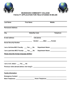 MUSKEGON COMMUNITY COLLEGE FACULTY APPLICATION FOR FIELD STUDIES IN BELIZE