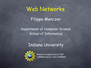 Web Networks Filippo Menczer Indiana University Department of Computer Science