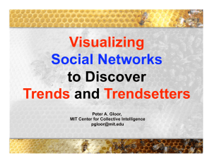 Visualizing Trends Trendsetters Social Networks
