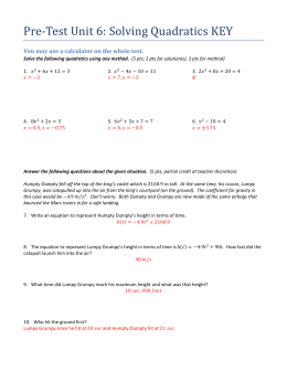 Pre-Test	Unit	6:	Solving	Quadratics	KEY You may use a calculator on the whole test.