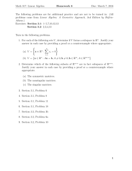 Math 317: Linear Algebra Homework 6 Due: March 7, 2016