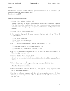 Math 414: Analysis I Homework 6 Due: March 7, 2014 Name: