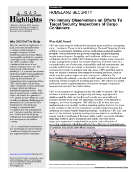 HOMELAND SECURITY Preliminary Observations on Efforts To Target Security Inspections of Cargo Containers
