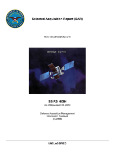 Selected Acquisition Report (SAR) SBIRS HIGH UNCLASSIFIED As of December 31, 2010