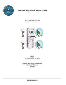 Selected Acquisition Report (SAR) NMT UNCLASSIFIED As of December 31, 2011