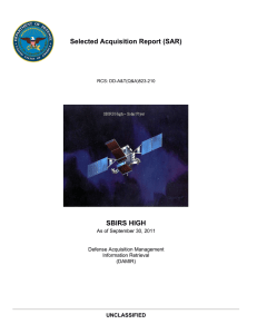 Selected Acquisition Report (SAR) SBIRS HIGH UNCLASSIFIED As of September 30, 2011