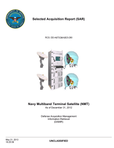 Selected Acquisition Report (SAR) Navy Multiband Terminal Satellite (NMT) UNCLASSIFIED