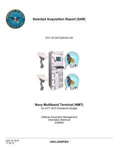 Selected Acquisition Report (SAR) Navy Multiband Terminal (NMT) UNCLASSIFIED