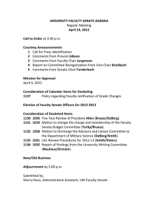 UNIVERSITY FACULTY SENATE AGENDA April 23, 2012 Call to Order Courtesy Announcements