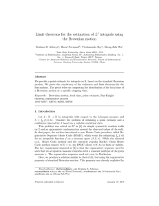 Limit theorems for the estimation of L integrals using the Brownian motion 1
