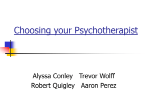 Choosing your Psychotherapist Alyssa Conley   Trevor Wolff