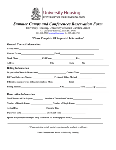 Summer Camps and Conferences Reservation Form *Please Complete All Requested Information*