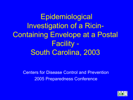 Epidemiological Investigation of a Ricin- Containing Envelope at a Postal Facility -