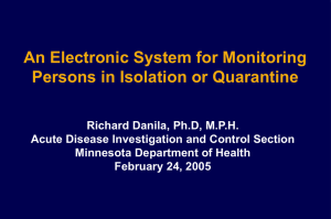 An Electronic System for Monitoring Persons in Isolation or Quarantine