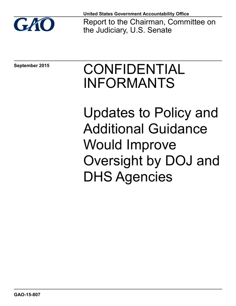 CONFIDENTIAL INFORMANTS Updates to Policy and